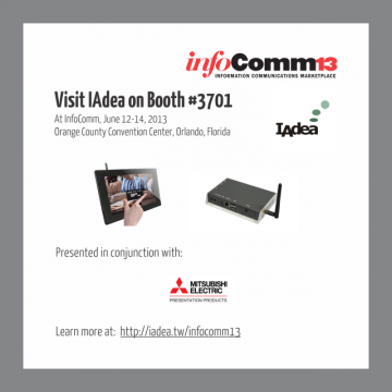 IAdea to Take Stand with Mitsubishi at InfoComm 2013