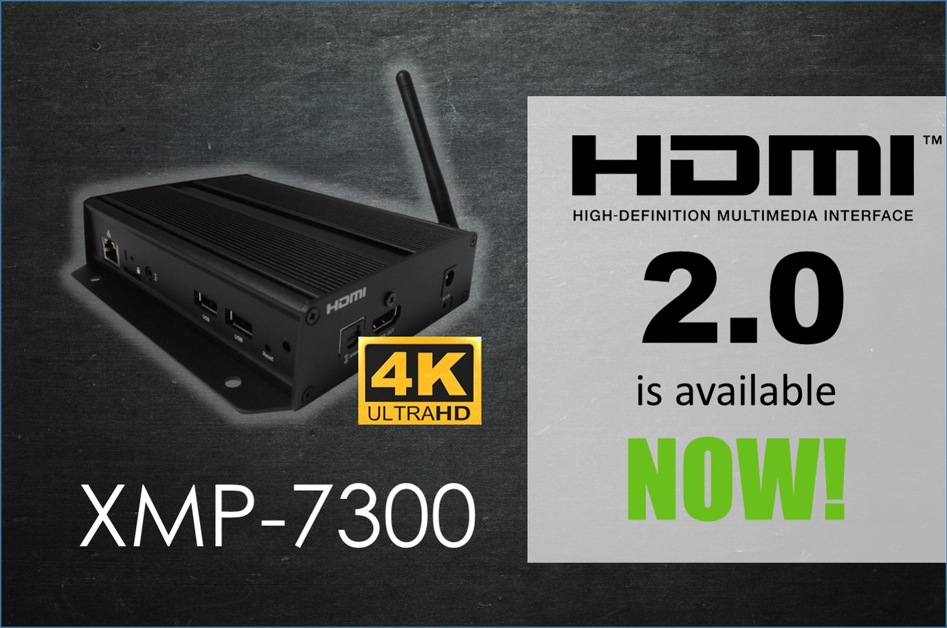 XMP-7300 Armoroid™ 4K Certified HDMI 2.0, Provides 4K@60 Performance