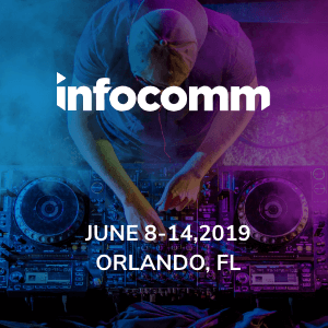 [June 12-14, 2019] InfoComm Orlando