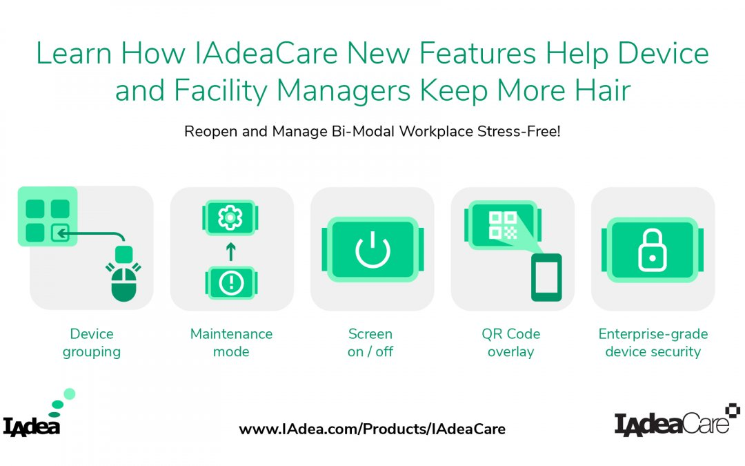 DST: IAdeaCare New Features Just Made Remote Device Management Even Smarter and Bi-Modal