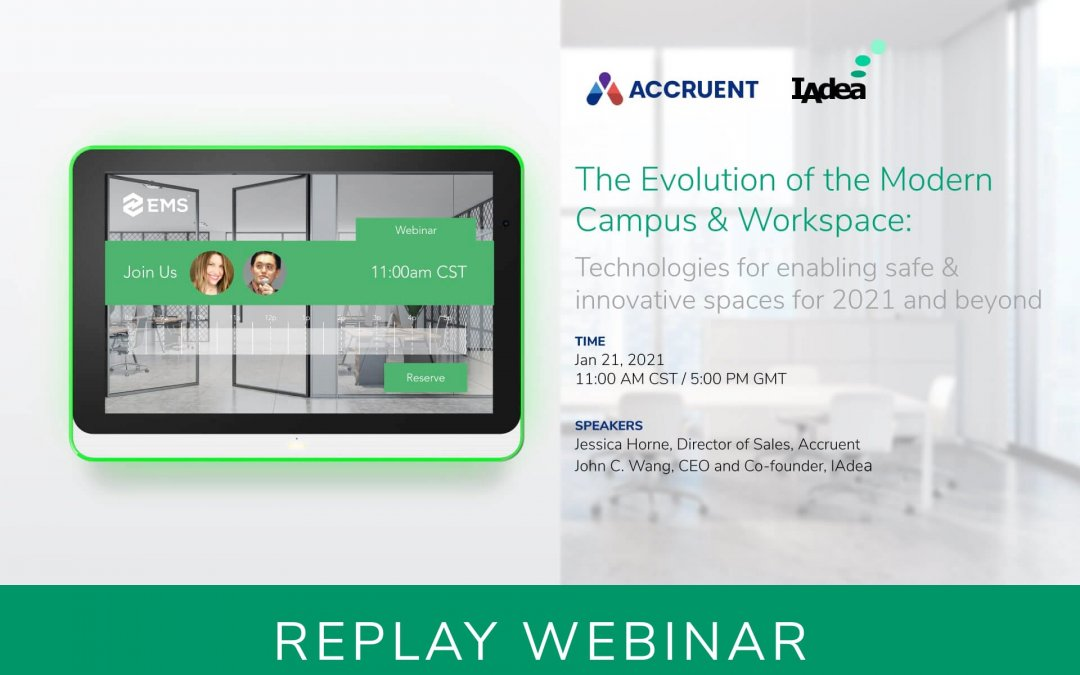 The Evolution of the Modern Campus & Workspace With EMS and IAdea