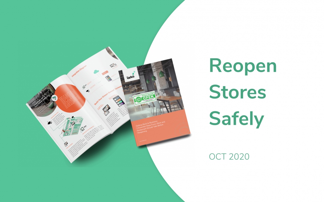 IAdea October 2020 News – 3 Steps Guide to Reopening Stores